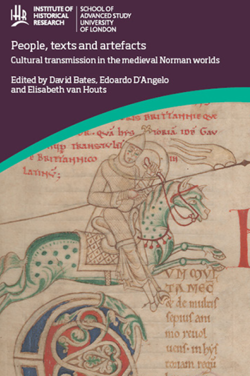 Cover for  People, Texts and Artefacts: Cultural Transmission in the Norman Worlds of the Eleventh and Twelfth Centuries