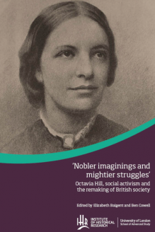 Cover for  Octavia Hill, social activism and the remaking of British society
