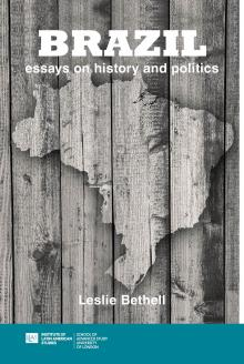 Cover for Brazil: Essays on History and Politics