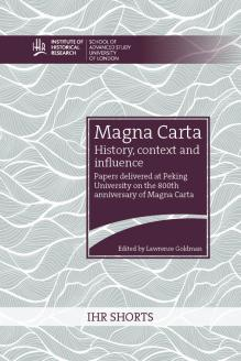 Cover for  Magna Carta: history, context and influence