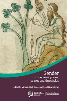 Cover for  Gender in medieval places, spaces and thresholds