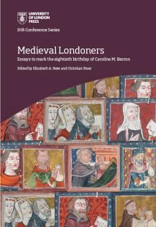 Cover for  Medieval Londoners: Essays to mark the eightieth birthday of Caroline M. Barron