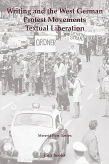 Cover for Writing and the West German Protest Movements: The Textual Revolution