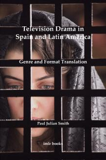 Cover for Television Drama in Spain and Latin America: Genre and Format Translation