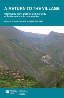 Cover for A Return to the Village: Community ethnographies and the study of Andean culture in retrospective
