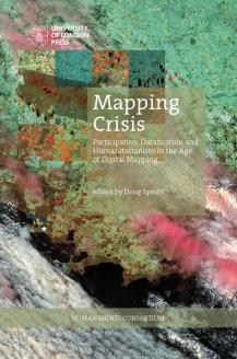 Cover for Mapping Crisis: Participation, Datafication and Humanitarianism in the Age of Digital Mapping