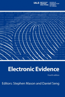 Cover for  Electronic Evidence: Fourth Edition (forthcoming - publication date: 4th May 2017)