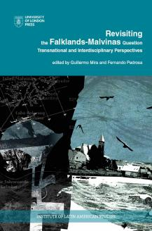 Cover for Revisiting the Falklands-Malvinas Question: Transnational and Interdisciplinary Perspectives