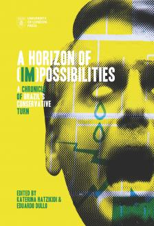 Cover for A Horizon of (Im)possibilities: A Chronicle of Brazil's Conservative Turn