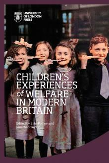 Cover for Children's Experiences of Welfare in Modern Britain