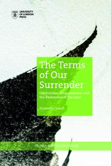 Cover for The Terms of Our Surrender: Colonialism, Dispossession and the Resistance of the Innu