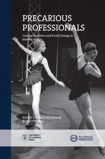 Cover for Precarious Professionals: Gender, Identities and Social Change in Modern Britain